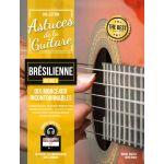 Astuces de la Guitare Brésilienne Vol. 3