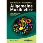 Musiktheorie kurz gefasst: Allgemeine Musiklehre