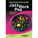 Musiktheorie kurz gefasst: Jazz - Rock - Pop