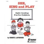 See, Sing, and Play