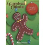 A Gingerbread Christmas Holiday Musical
